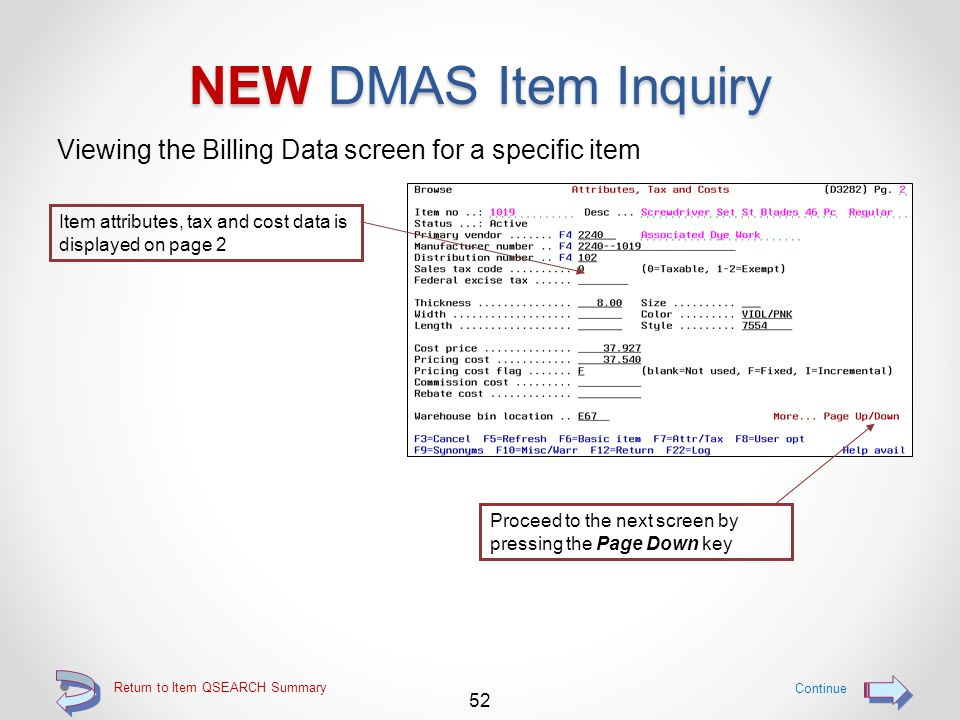 Return to Item QSEARCH Summary NEW DMAS Item Inquiry The Basic Item and Pricing Data screen Basic item and price control data is displayed on page 1 5