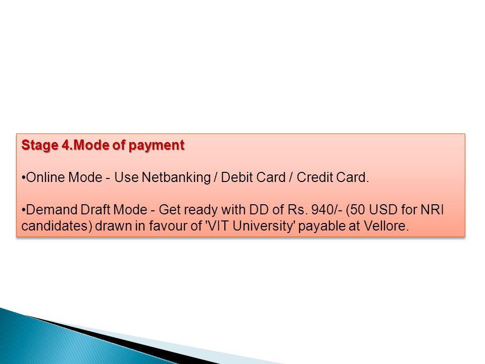 Stage 4.Mode of payment Online Mode - Use Netbanking / Debit Card / Credit Card.