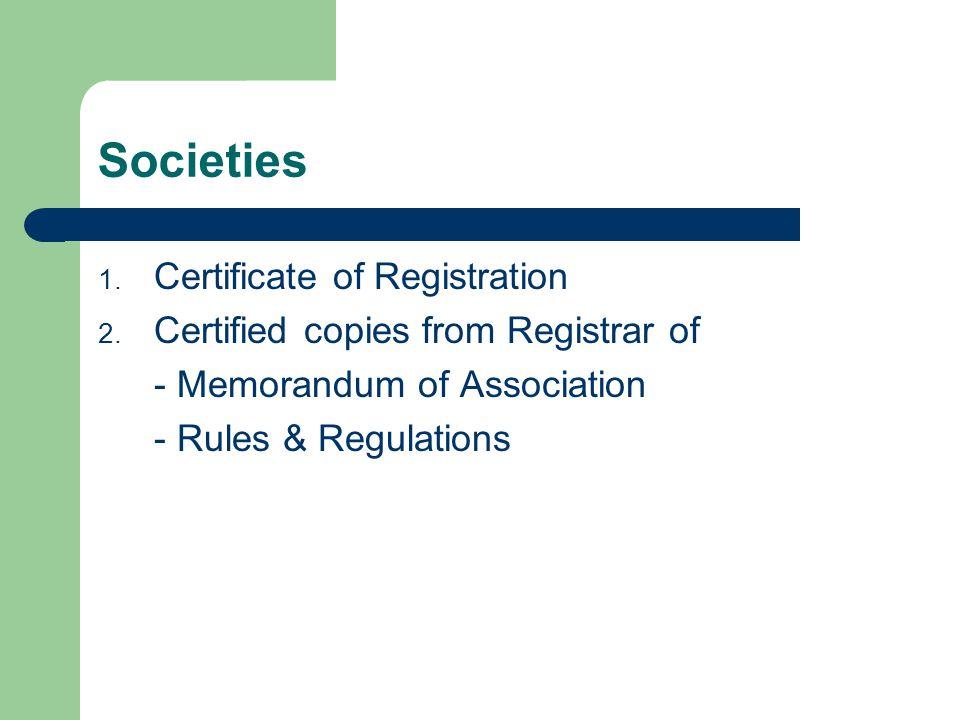 Societies 1. Certificate of Registration 2.