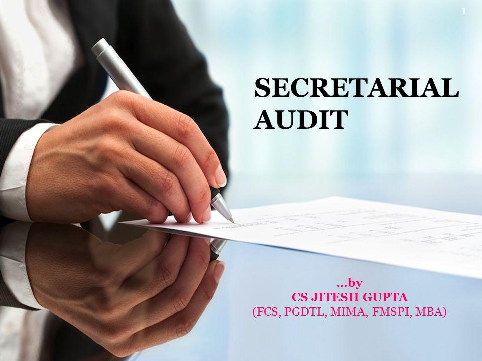 SECRETARIAL AUDIT …by CS JITESH GUPTA (FCS, PGDTL, MIMA, FMSPI, MBA) 1
