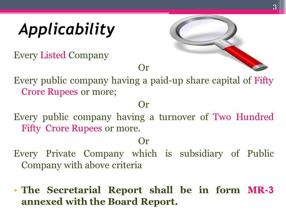 Applicability Every Listed Company Or Every public company having a paid-up share capital of Fifty Crore Rupees or more; Or Every public company havin