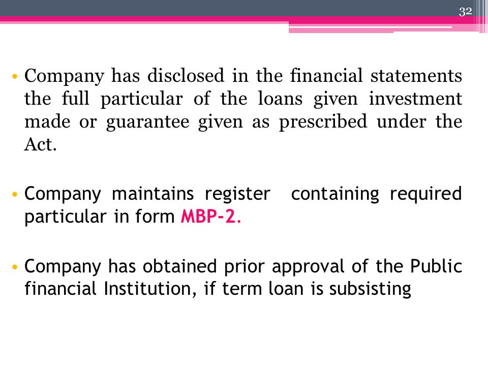 Company has disclosed in the financial statements the full particular of the loans given investment made or guarantee given as prescribed under the Ac