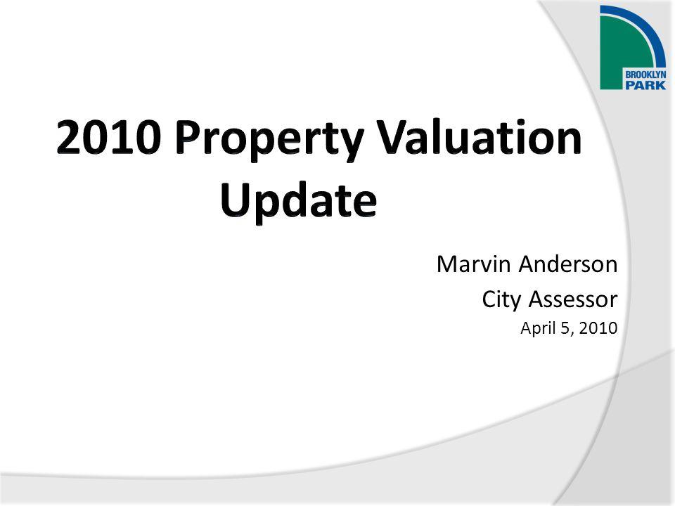Marvin Anderson City Assessor April 5, 2010