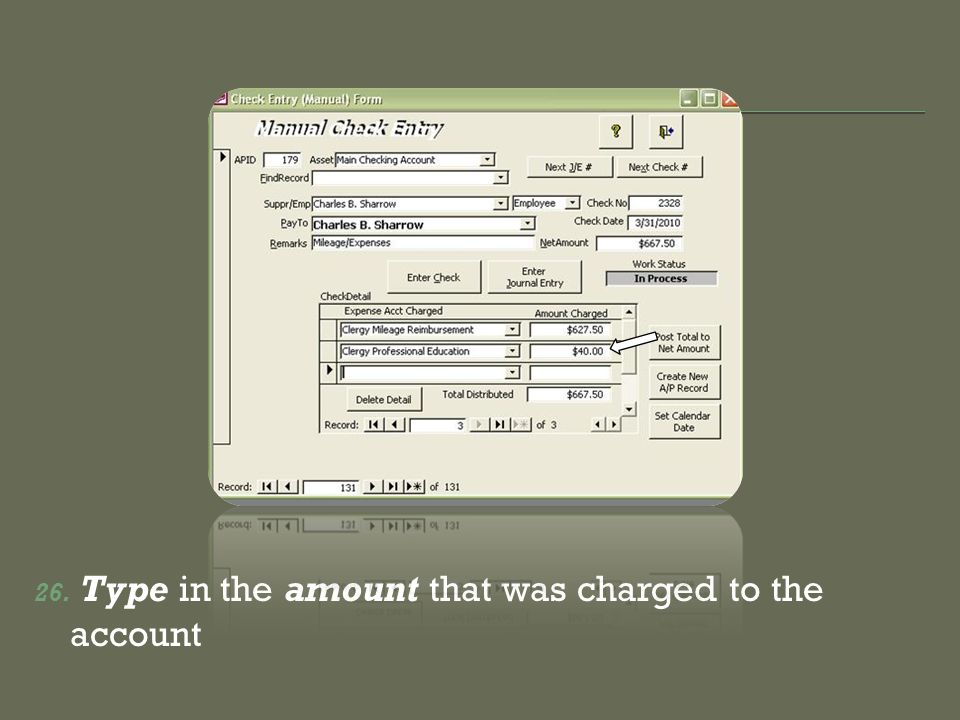 26. Type in the amount that was charged to the account
