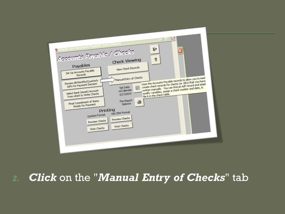 2. Click on the Manual Entry of Checks tab
