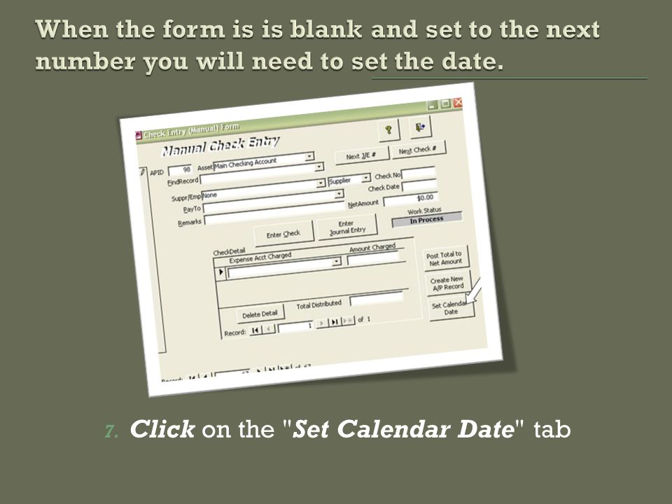 7. Click on the Set Calendar Date tab