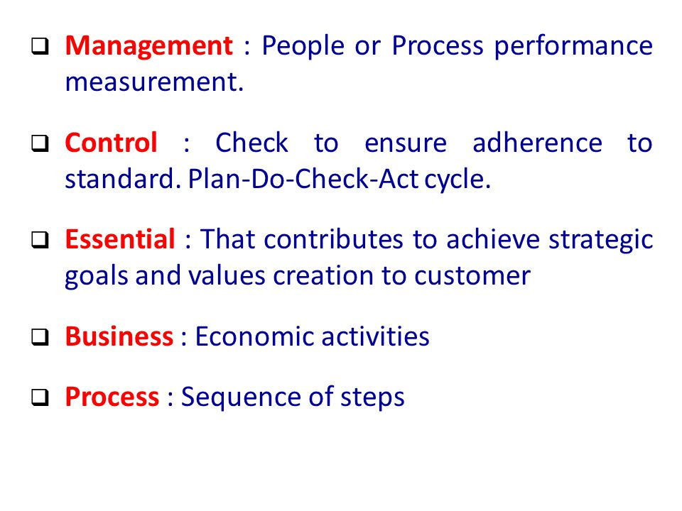  Management : People or Process performance measurement.