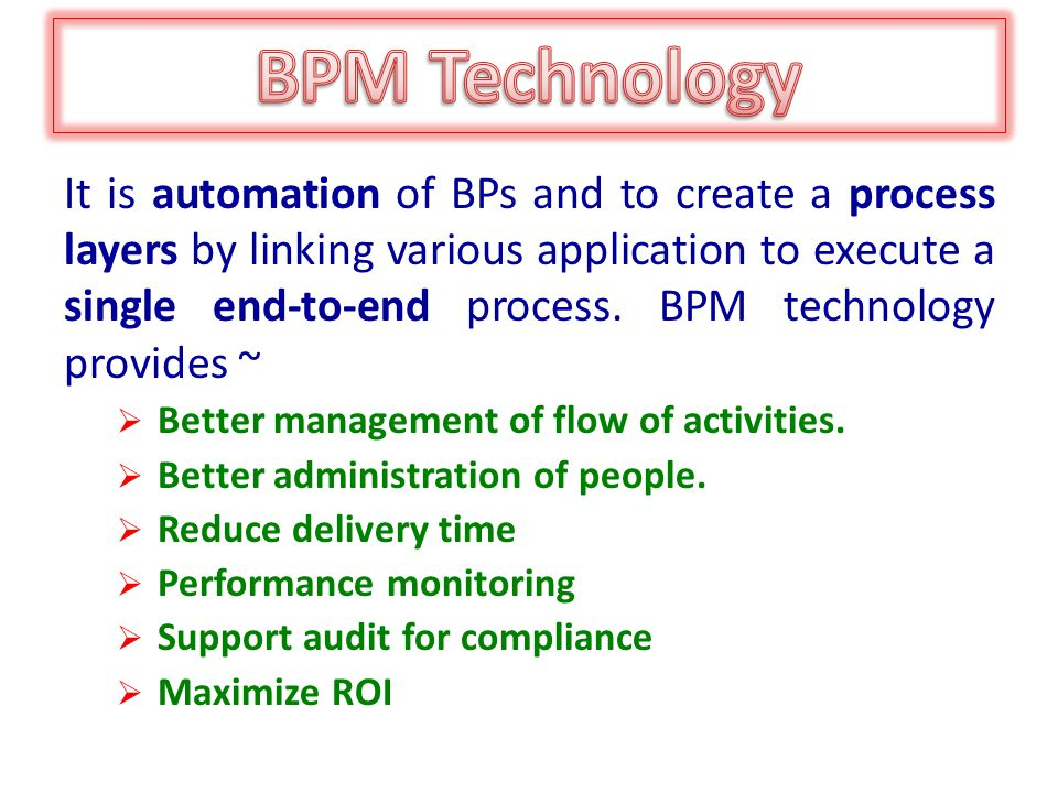 It is automation of BPs and to create a process layers by linking various application to execute a single end-to-end process.