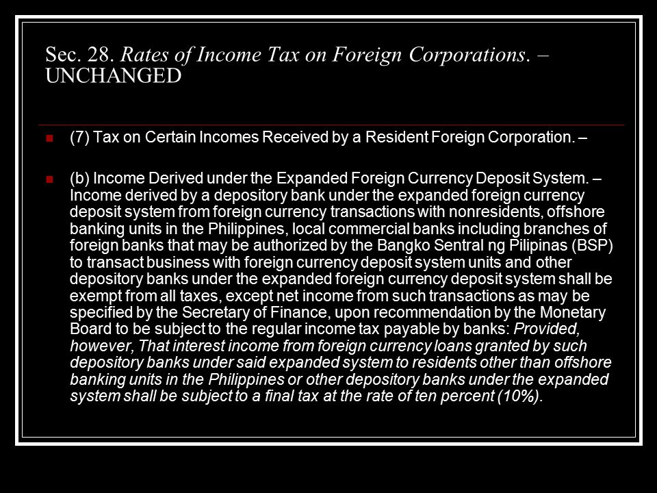 Sec. 28. Rates of Income Tax on Foreign Corporations.