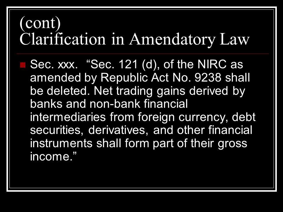 (cont) Clarification in Amendatory Law Sec. xxx. Sec.