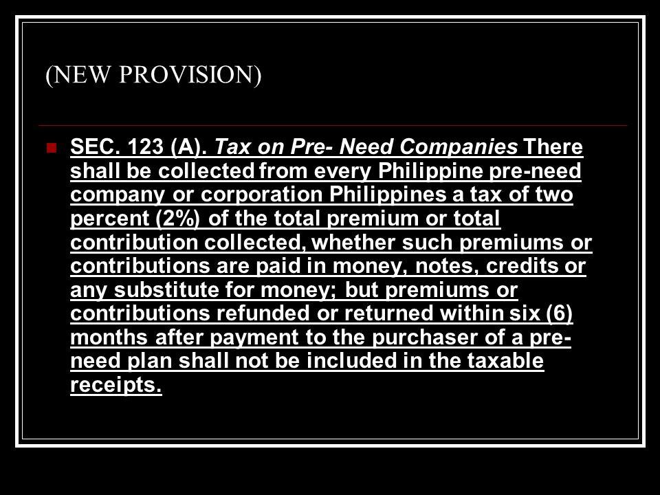 (NEW PROVISION) SEC. 123 (A).