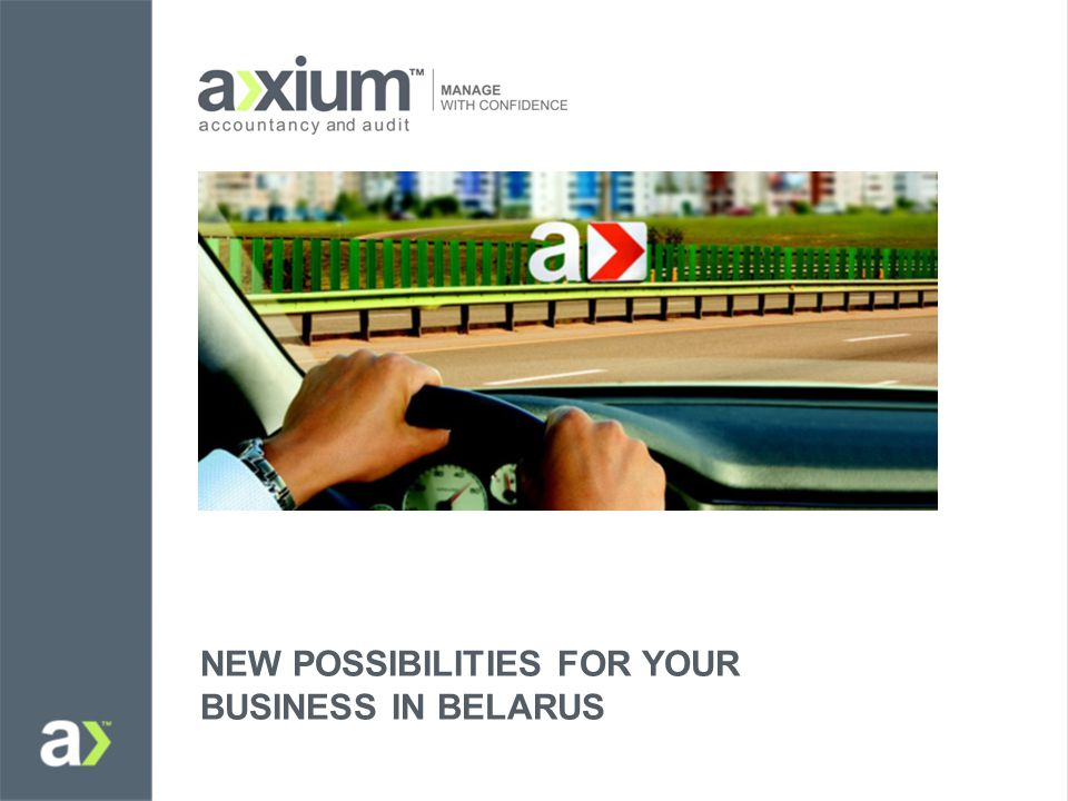 NEW POSSIBILITIES FOR YOUR BUSINESS IN BELARUS