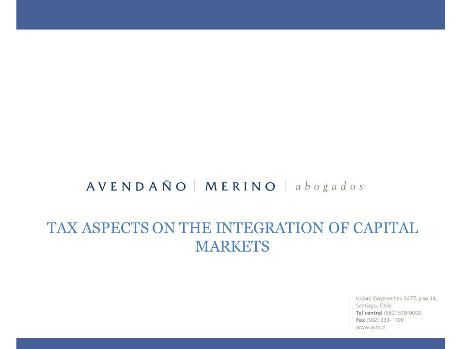 TAX ASPECTS ON THE INTEGRATION OF CAPITAL MARKETS