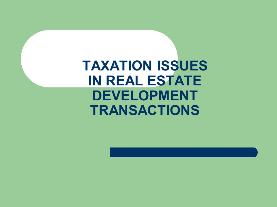 Issues concerning the landowner Issues concerning the developer