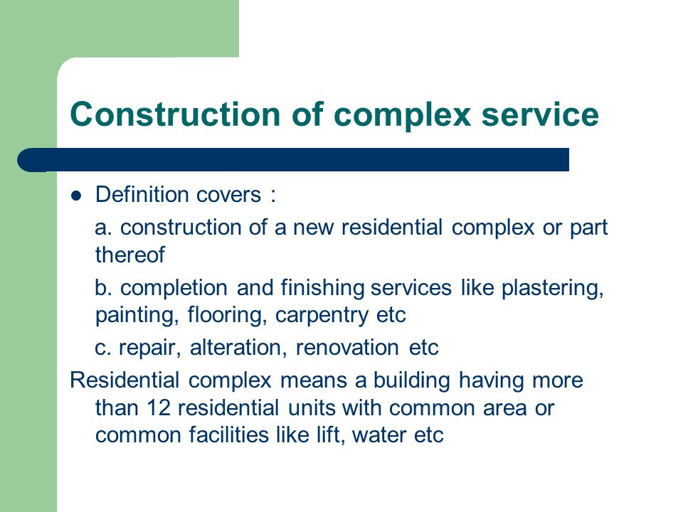 Construction of complex service Definition covers : a.