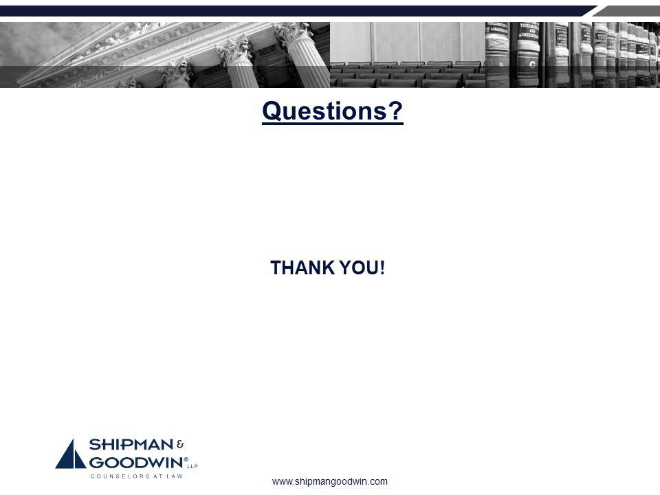 www.shipmangoodwin.com Questions? THANK YOU!