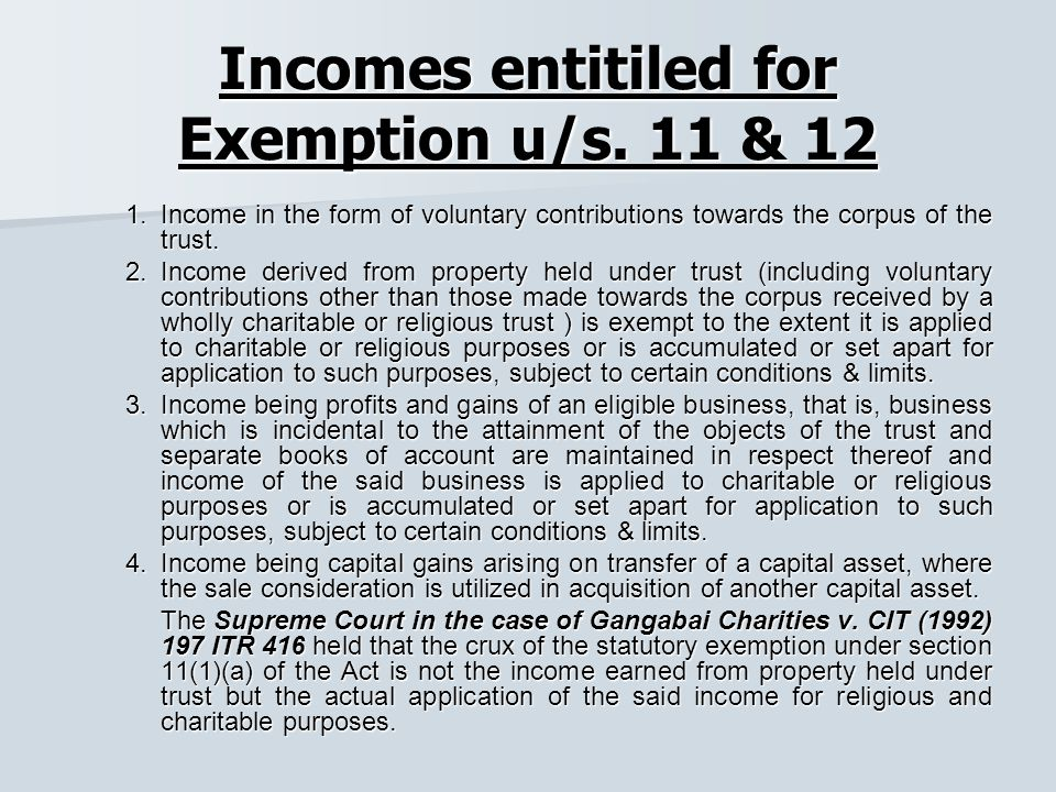Incomes entitiled for Exemption u/s.