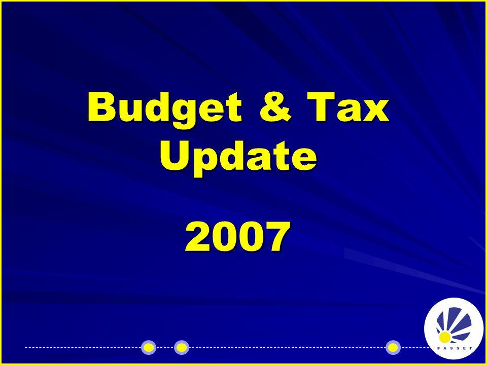 Budget & Tax Update 2007