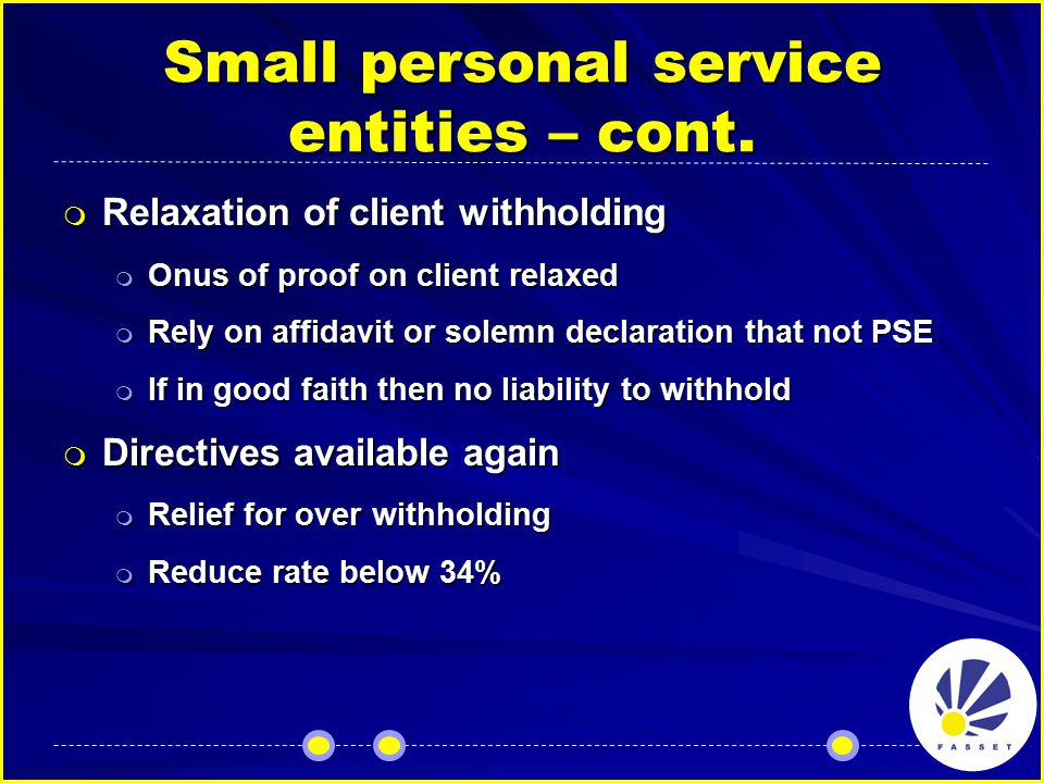 Small personal service entities – cont.