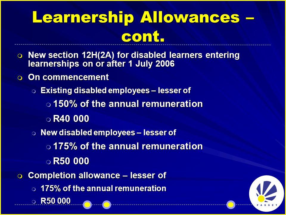 Learnership Allowances – cont.