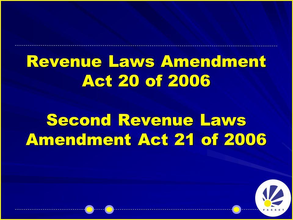 Revenue Laws Amendment Act 20 of 2006 Second Revenue Laws Amendment Act 21 of 2006