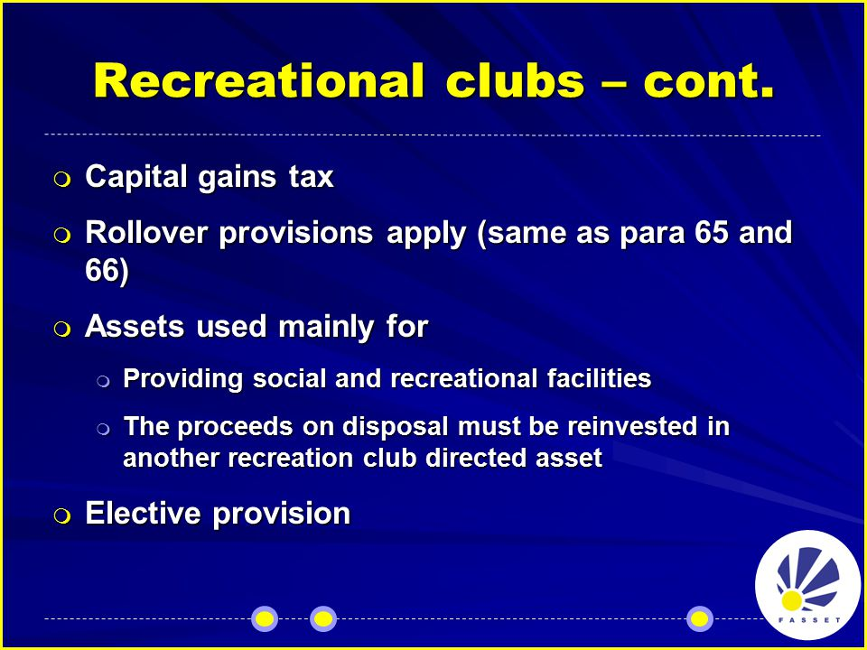 Recreational clubs – cont.
