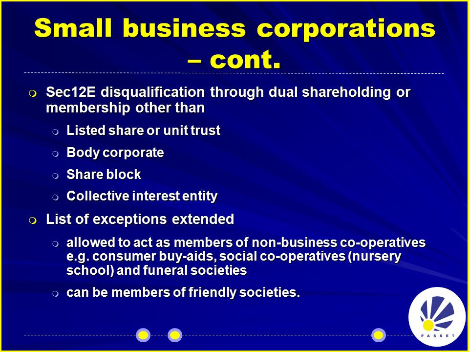 Small business corporations – cont.