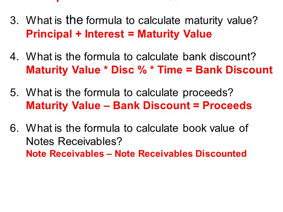 6.What value is recorded in a Notes Receivable Past Due account when a note is dishonored.
