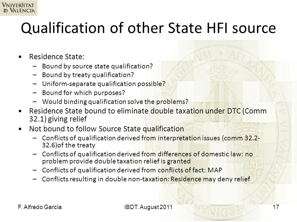 Qualification of other State HFI source Residence State: –Bound by source state qualification? –Bound by treaty qualification? –Uniform-separate quali