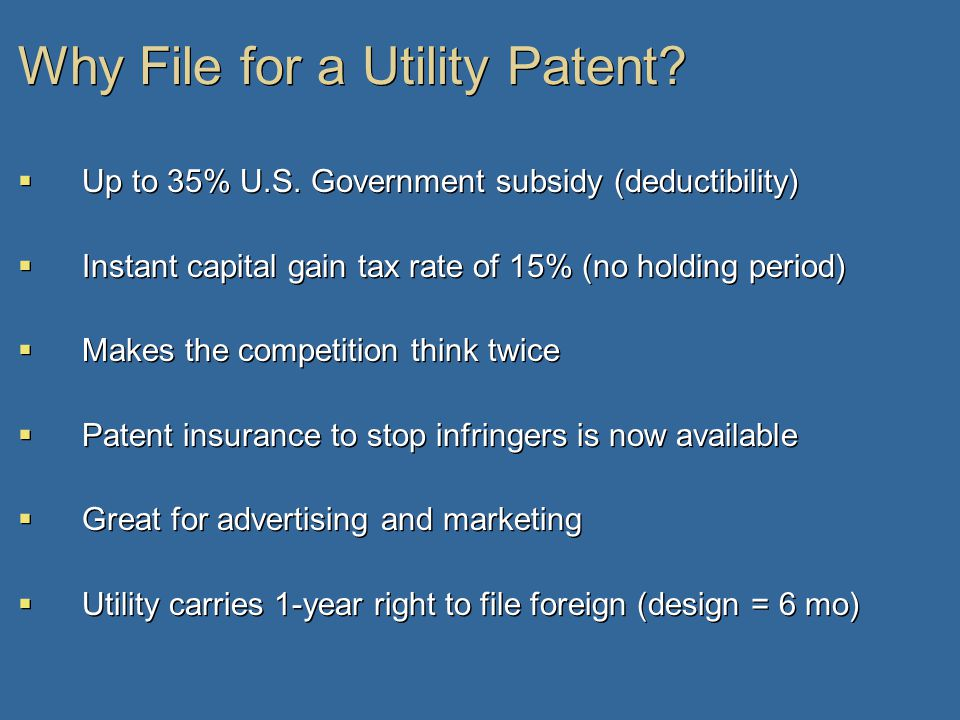 Why File for a Utility Patent.  Up to 35% U.S.