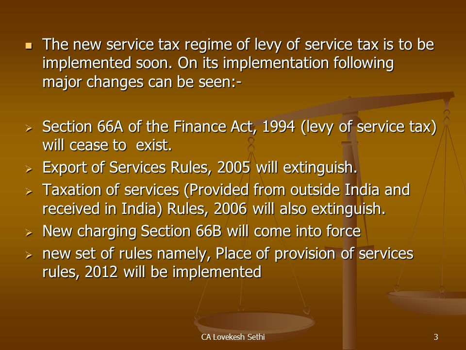 CA Lovekesh Sethi4 Meaning of Negative list:- A negative list of services implies two things: A negative list of services implies two things:  First, a List of Services which will not be subject to service tax which is Mega Exemption List;  Second, other than the services mentioned in the negative list, all other services will become taxable which fall within the definition of the 'Supply of Services'.