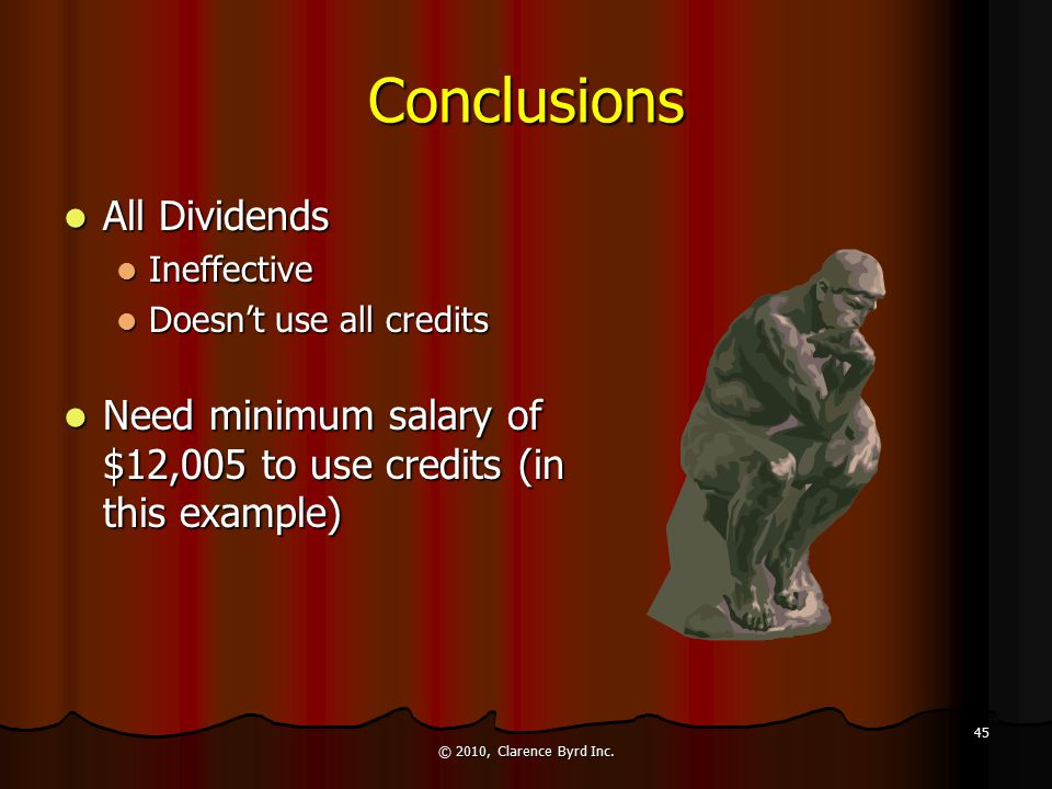 Dividend/Salary Combination All Salary Approach$26,045 All Salary Approach$26,045 All Dividend$24,780 All Dividend$24,780 Dividend/Salary$26,701 Divid