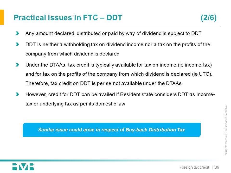 All rights reserved | Preliminary & Tentative | 39 Practical issues in FTC – DDT (2/6) Any amount declared, distributed or paid by way of dividend is
