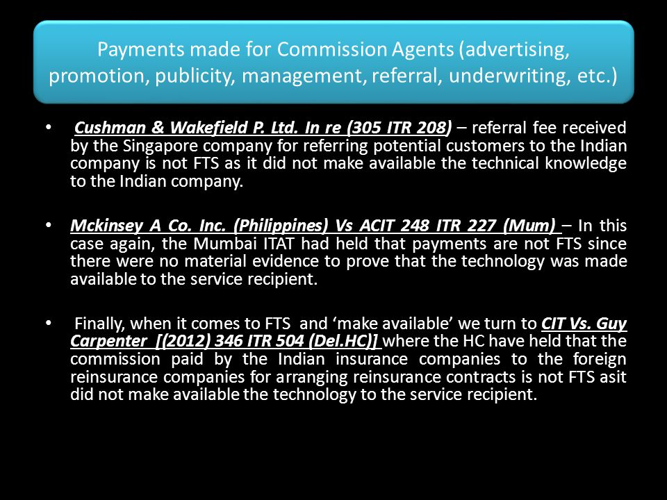 Payments made for Commission Agents (advertising, promotion, publicity, management, referral, underwriting, etc.) Cushman & Wakefield P. Ltd. In re (3