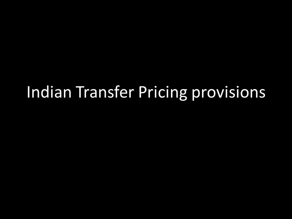 Indian Transfer Pricing provisions