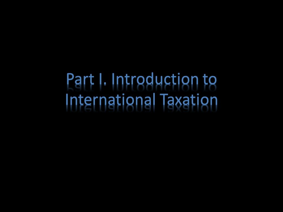 Introduction to International Taxation Money flow between India and abroad is enormous Key question to always keep in mind: – How is the taxation pie shared? (between the countries) – Each country will naturally want their share enhanced and there in lies the rub….