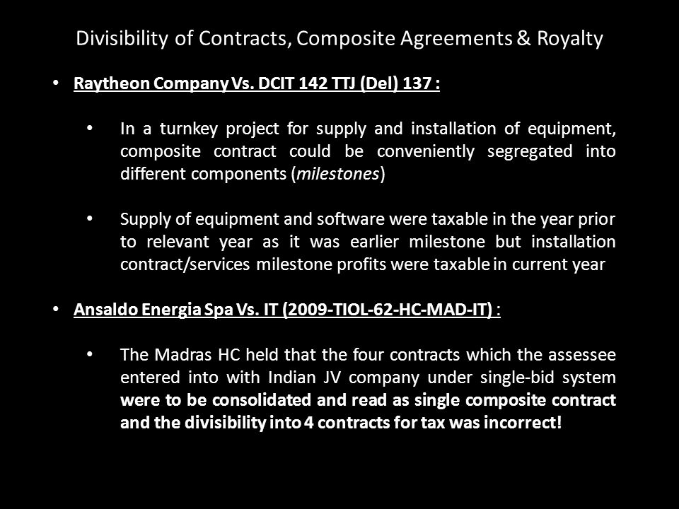 Raytheon Company Vs. DCIT 142 TTJ (Del) 137 : In a turnkey project for supply and installation of equipment, composite contract could be conveniently