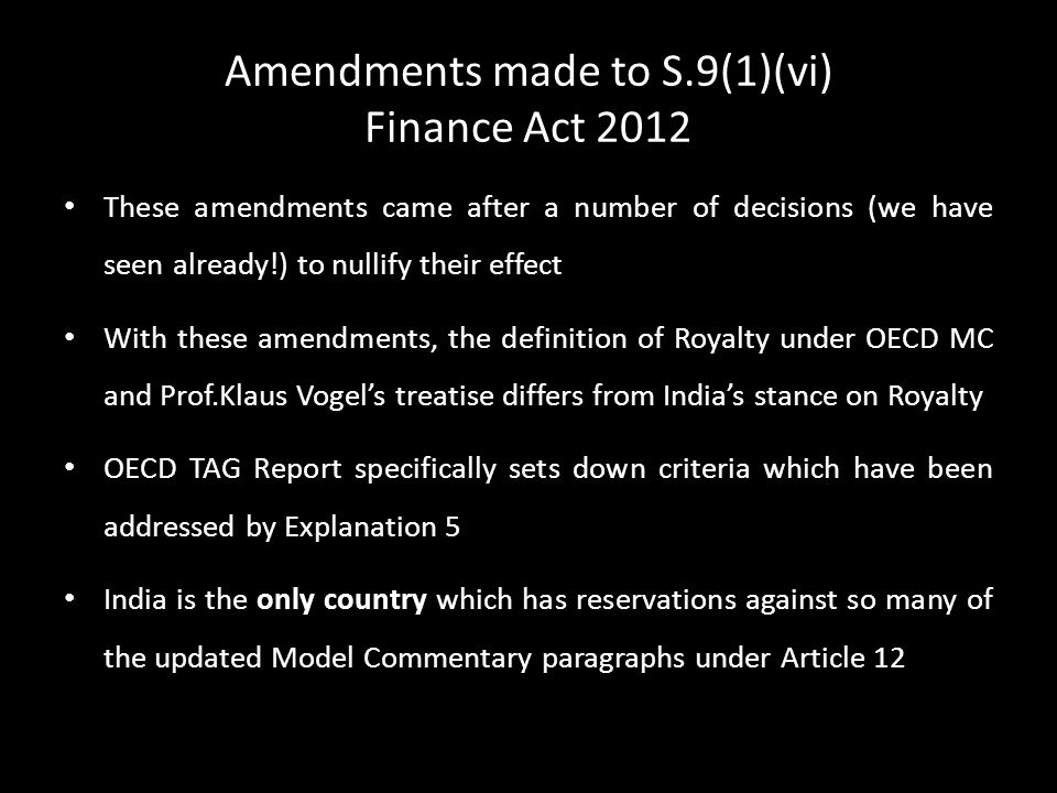 Amendments made to S.9(1)(vi) Finance Act 2012 These amendments came after a number of decisions (we have seen already!) to nullify their effect With