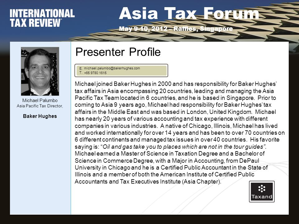 Asia Tax Forum May 9-10, 2012 – Raffles, Singapore E.