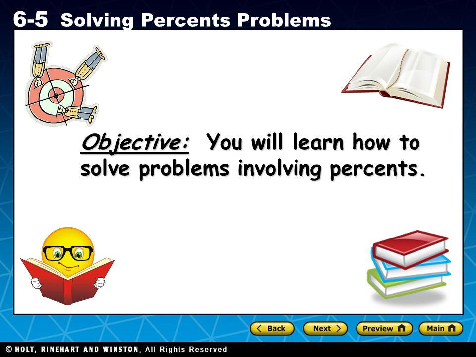 Holt CA Course 1 6-5 Solving Percents Problems Sloths sleep an average of 16.5 hours a day.