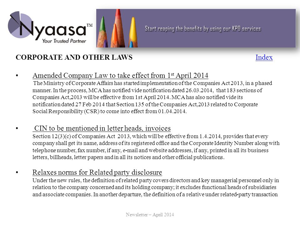 CORPORATE AND OTHER LAWSIndexIndex Amended Company Law to take effect from 1 st April 2014 The Ministry of Corporate Affairs has started implementatio