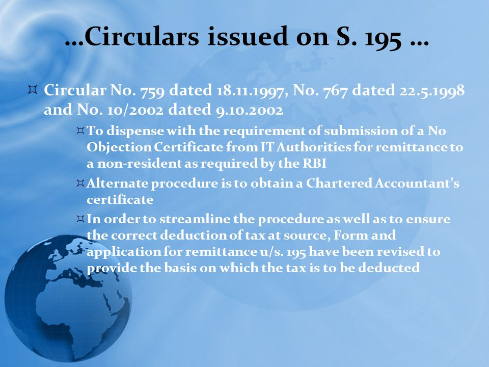 …Circulars issued on S.195 …  Circular No. 759 dated 18.11.1997, No.