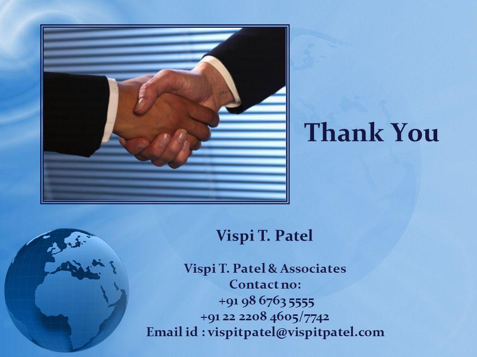 Thank You Vispi T. Patel Vispi T.