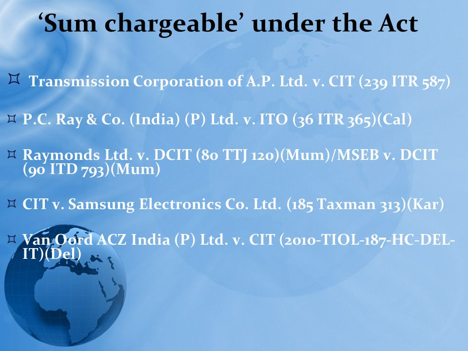 'Sum chargeable' under the Act  Transmission Corporation of A.P.