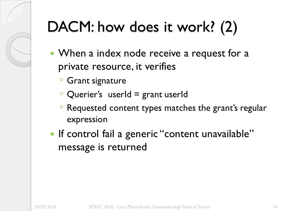 DACM: how does it work.