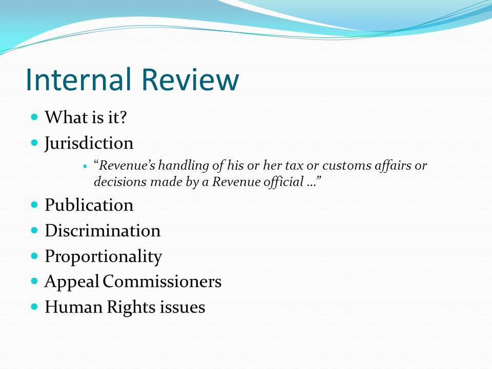 Internal Review What is it.