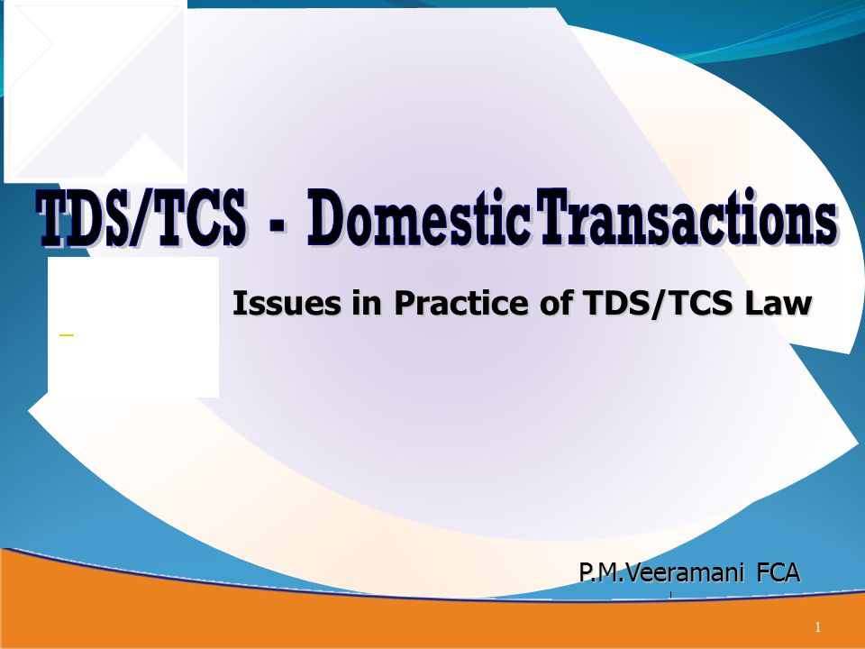 Tax Collection at Source (TCS) – Sec.