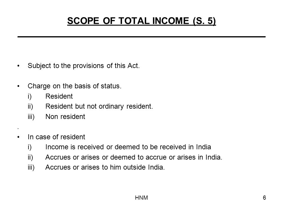 HNM6 SCOPE OF TOTAL INCOME (S.