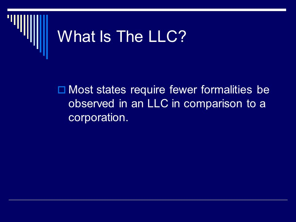 What Is The LLC.