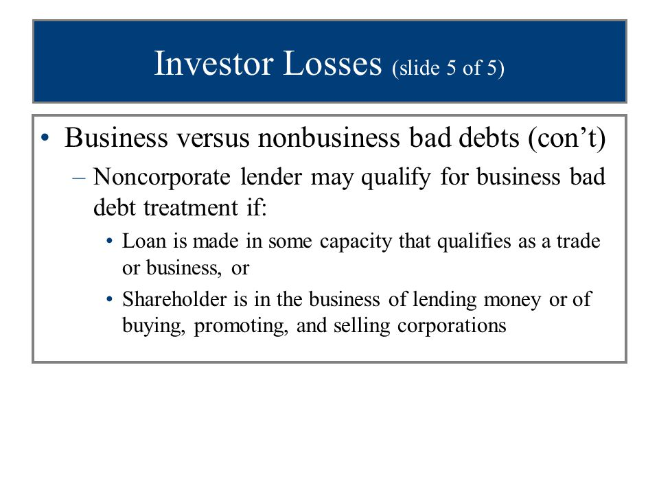 §1244 stock (slide 1 of 4) Treatment of §1244 stock: –Ordinary loss treatment for loss on stock of small business corporation (as defined) –Gain still capital gain